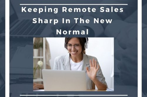 Keeping Remote Sales Sharp In The New Normal Roos & McNabb CPA California