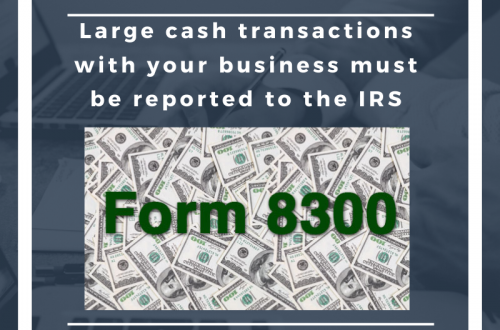Large cash transactions with your business must be reported to the IRS roos and mcnabb cpa fresno, california tax prep tax help