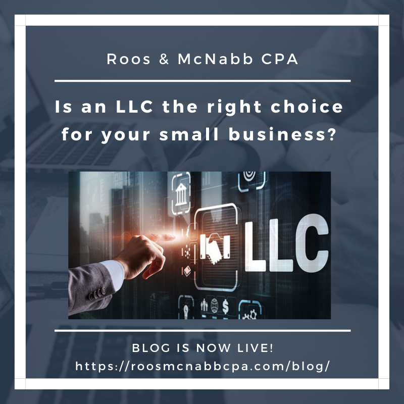 an LLC the right choice for your small business? Roos & McNabb CPA Fresno